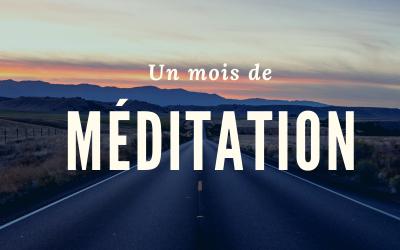 Un mois de méditation