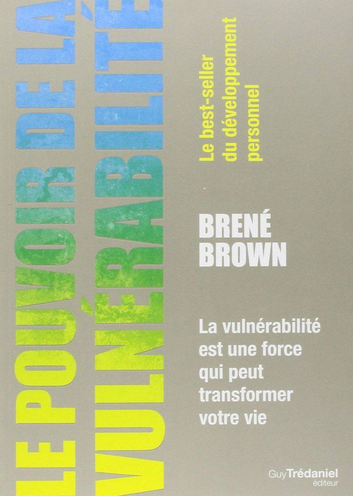 Couverture du livre : le pouvoir de la vulnérabilité