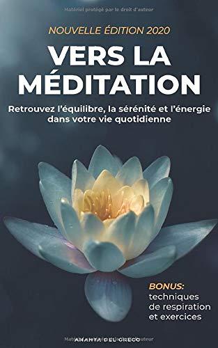 Couverture du livre : vers la méditation